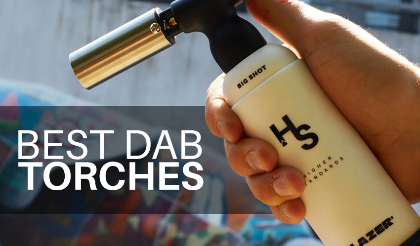 10 Best Concentrate Torches of 2018 and 4 AWESOME Tips for Using Them