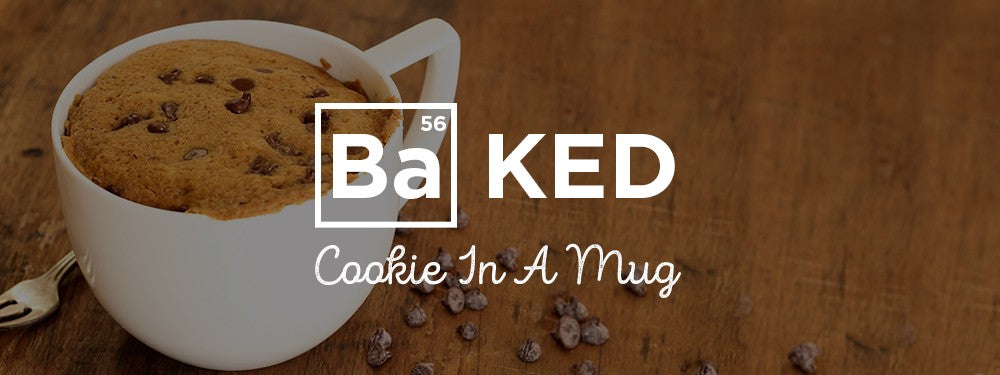 GET BAKED: Chocolate Chip Cookie In A Mug