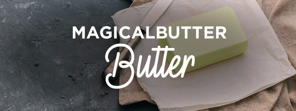 HOW TO: Make MagicalButter