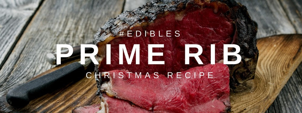 Christmas Edibles: Prime Rib Recipe