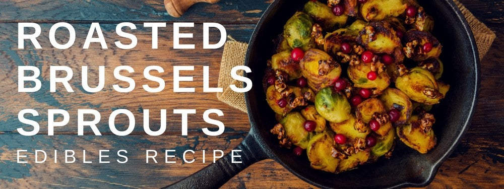 Christmas Edibles: Roasted Brussels Sprouts