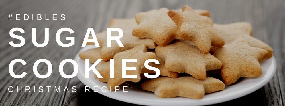 Christmas Edibles: Sugar Cookies