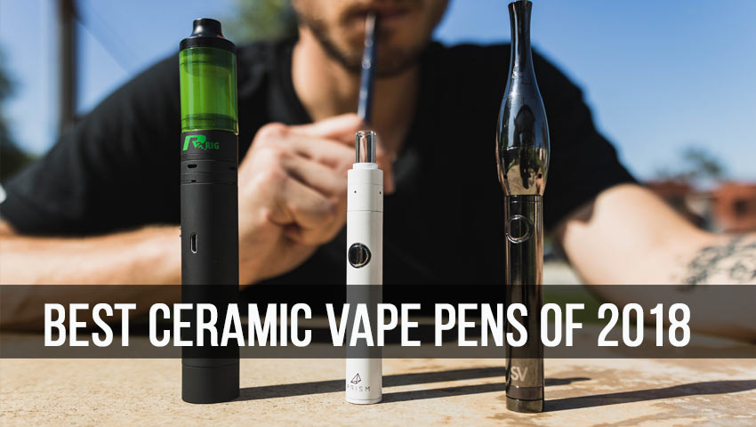 15 Best Ceramic Vape Pens of 2018 – vapor com