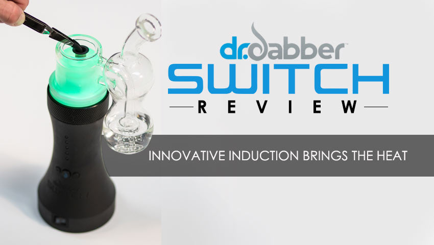 Dr. Dabber Switch Review