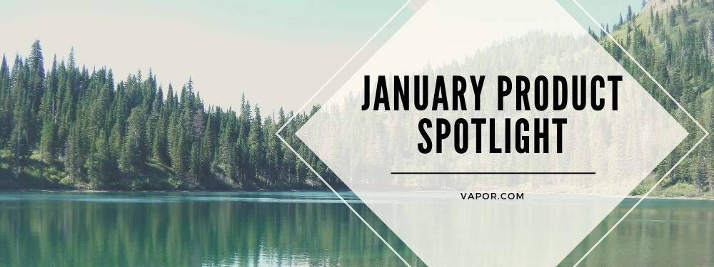 January Product Spotlight