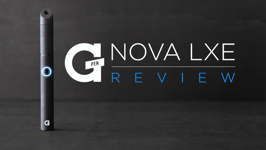 G Pen Nova LXE Review – vapor com