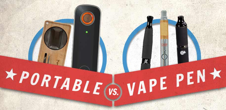 Portable Vaporizer vs. Vape Pen