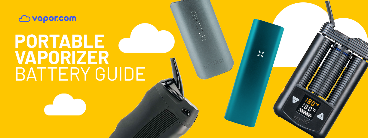 Portable Vaporizer Battery Guide