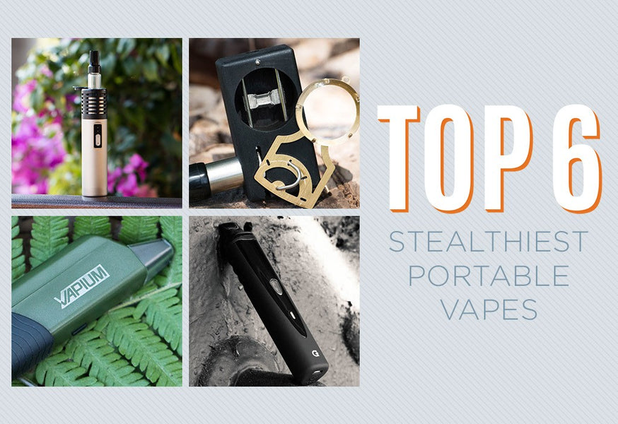 Top 6 Stealthiest Portable Vapes