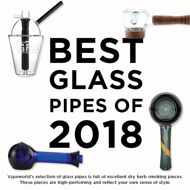 Best Glass Pipes of 2018