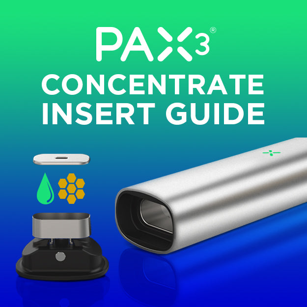 PAX 3 Concentrate Insert Guide