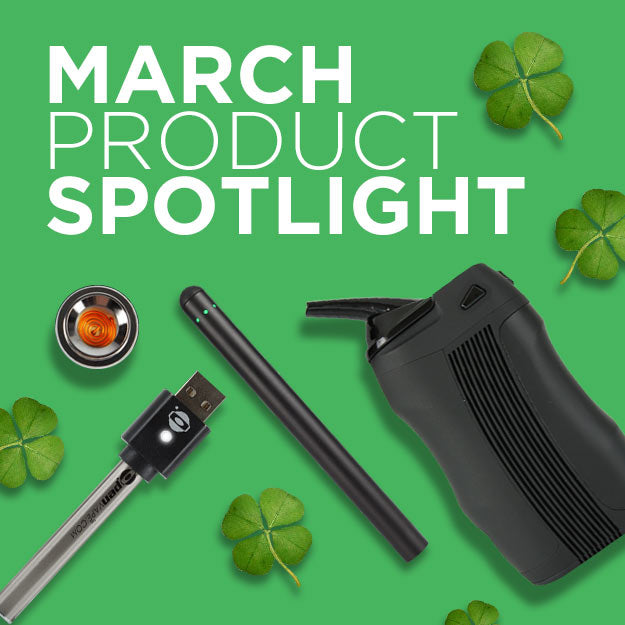 March Product Spotlight