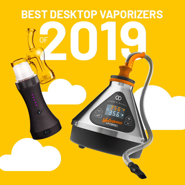 Best Desktop Vaporizers of 2019 (UPDATED LIST)