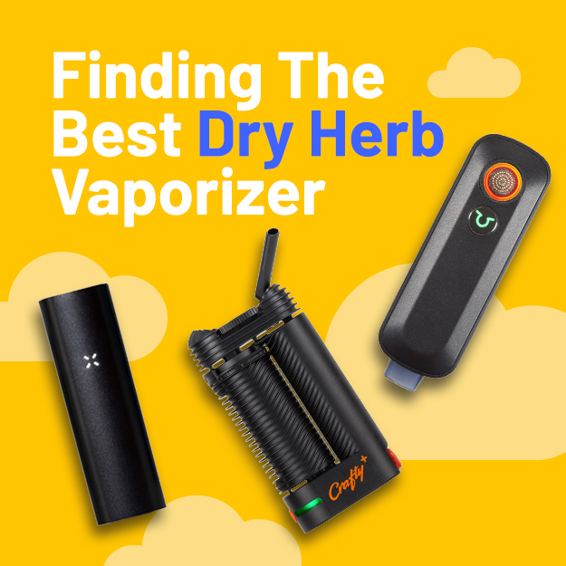 Finding The Best Dry Herb Vaporizer