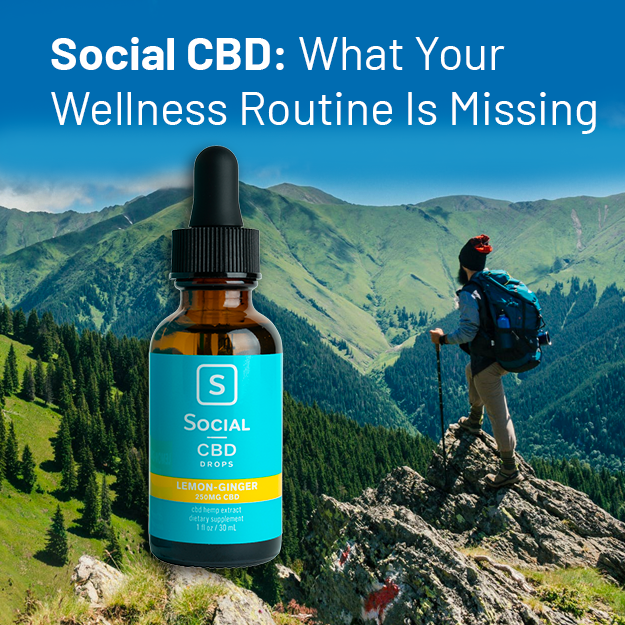 Social CBD: What Your Wellness Routine Is Missing