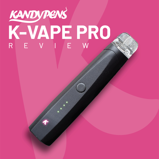 KandyPens K-Vape Pro Review: No Nonsense, Pure Vapor