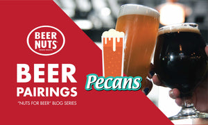 """Nuts for Beer"": BEER NUTS® Pecans"