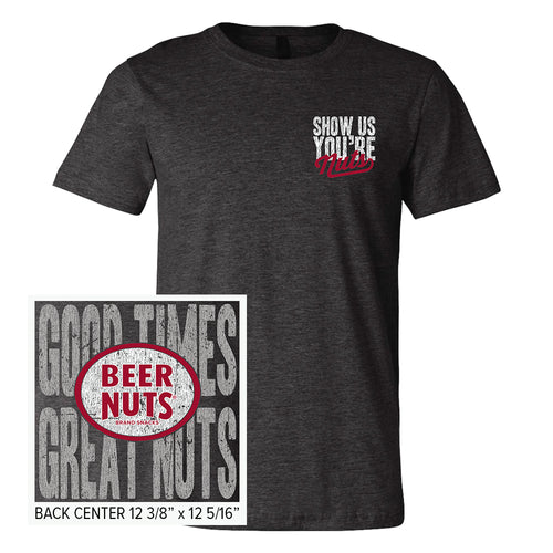 Show Us You're Nuts T-Shirt
