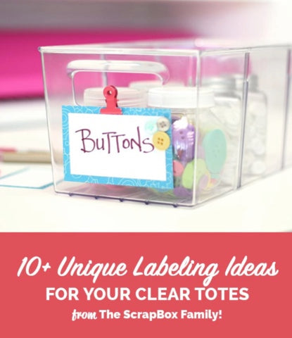 Labeling Ideas for Clear Totes