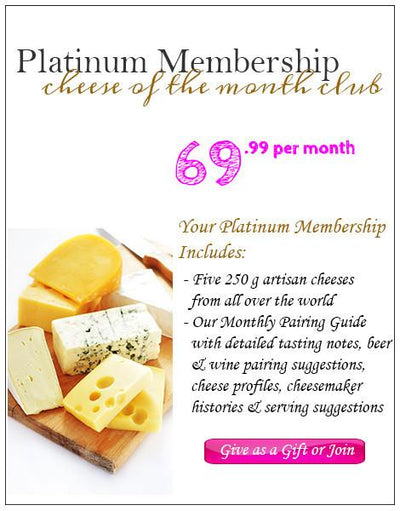 Cheese of the Month Club - Platinum Membership