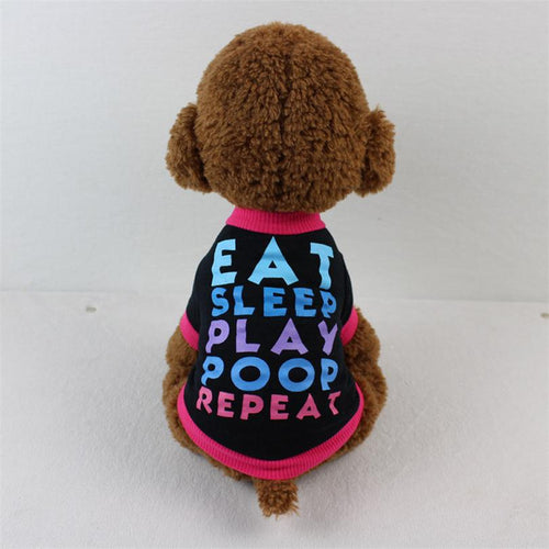 EAT SLEEP PLAY POOP REPEAT Dog T-Shirt