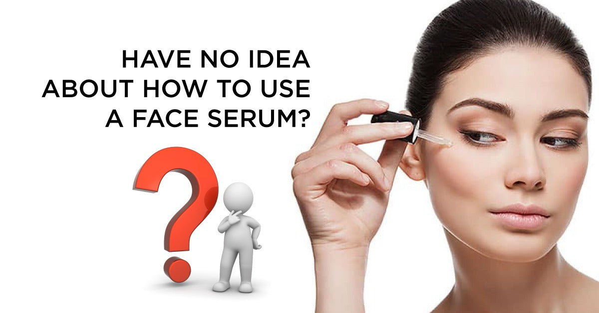 Face Serum Uses How, Why and When to Use Face Serums
