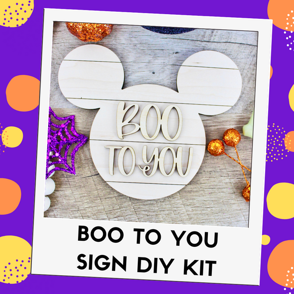 Boo To You Mouse Sign DIY Kit - Two Sizes Available!