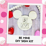 Be Mine Mouse Sign DIY Kit - Two Sizes Available!
