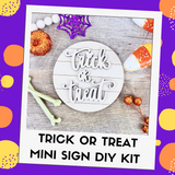 Trick or Treat Mini Sign DIY Kit