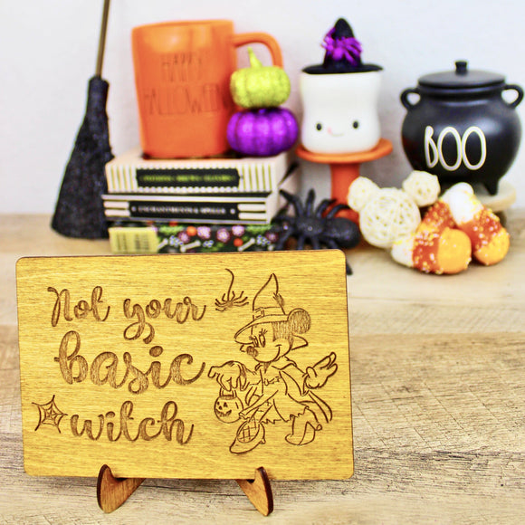 Not Your Basic Witch - Engraved Wood Home Decor