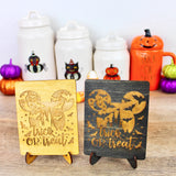 Trick or Treat - Engraved Wood Home Decor
