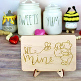 Bee Mine Wood Sign- Valentine's Day Home Decor
