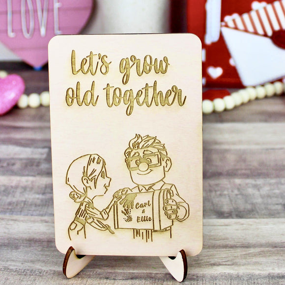 Let's Grow Old Together Wood Sign- Valentine's Day Home Decor