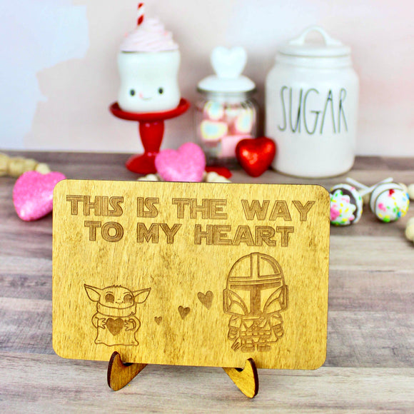 This is the Way Wood Sign- Valentine's Day Home Decor
