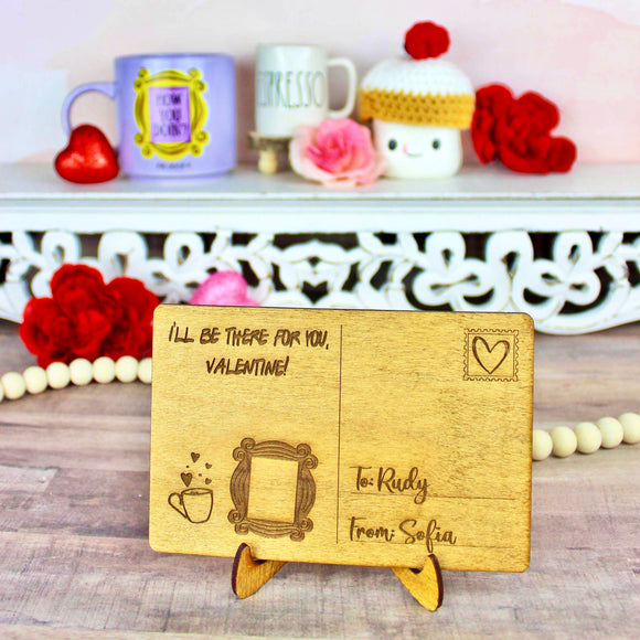 I'll Be There For You Postcard - Personalized Engraved Wood Home Decor