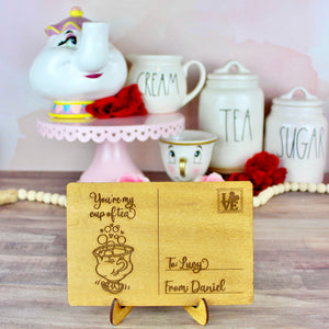 You're My Cup of Tea Postcard - Personalized Engraved Wood Home Decor