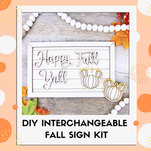 Interchangeable DIY Sign Kit - Happy Fall Y'all
