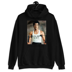 Bruce Lee Thou Shall Not Try Me Hoodie