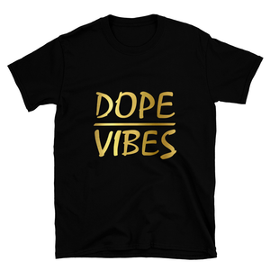Dope Vibes T-shirt