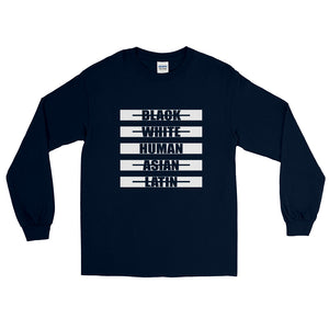 I AM HUMAN Long Sleeve T-Shirt