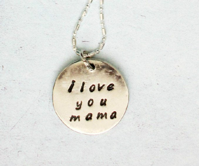 I love you mama necklace