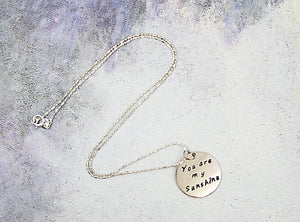 Hand-stamped You are my sunshine necklace