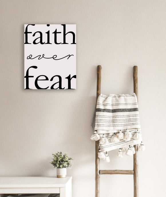 'Faith Over Fear' 18x24 Canvas Gallery Wrap