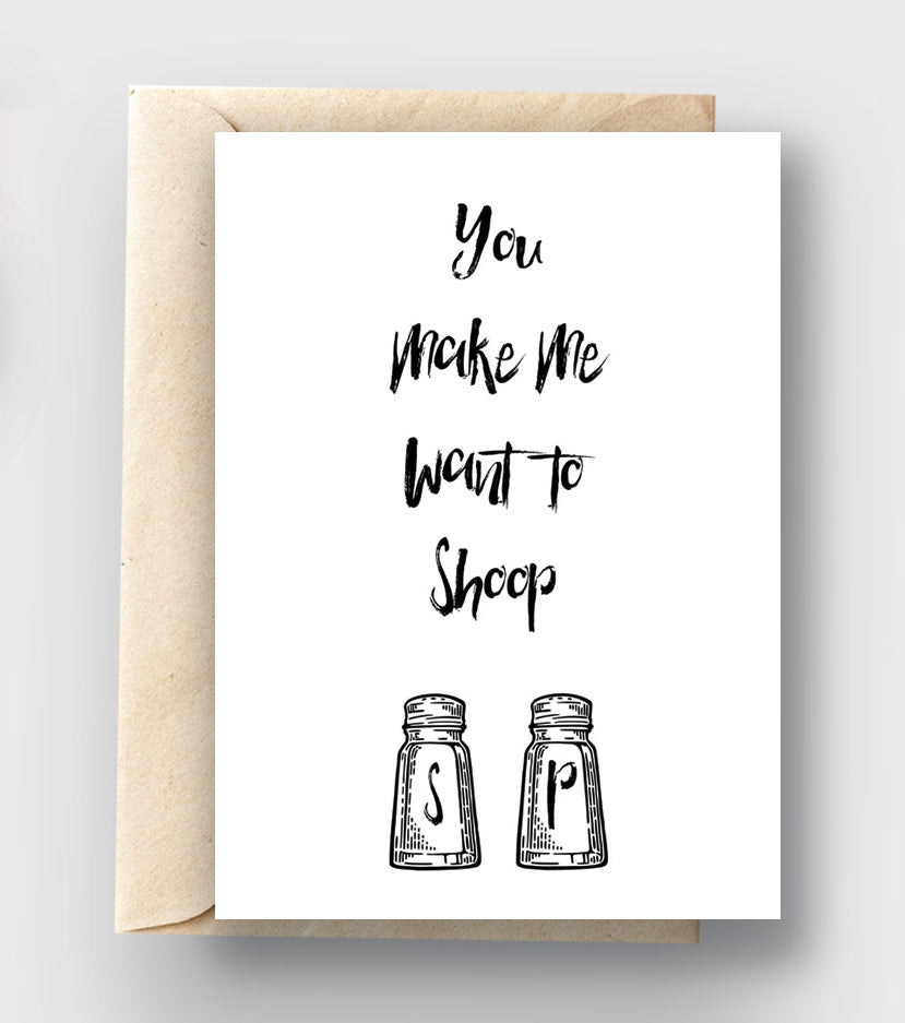 Printable Card Download - You Make Me Want to Shoop