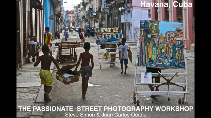 Dec 7-13, 2020 The Passionate Street Photographer Masterclass with Steve Simon & Juan Carlos Ocana