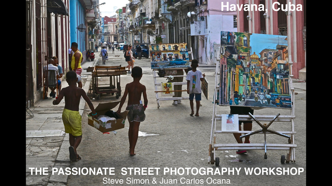February 10-16, 2020 The Passionate Street Photographer Masterclass with Steve Simon & Juan Carlos Ocana