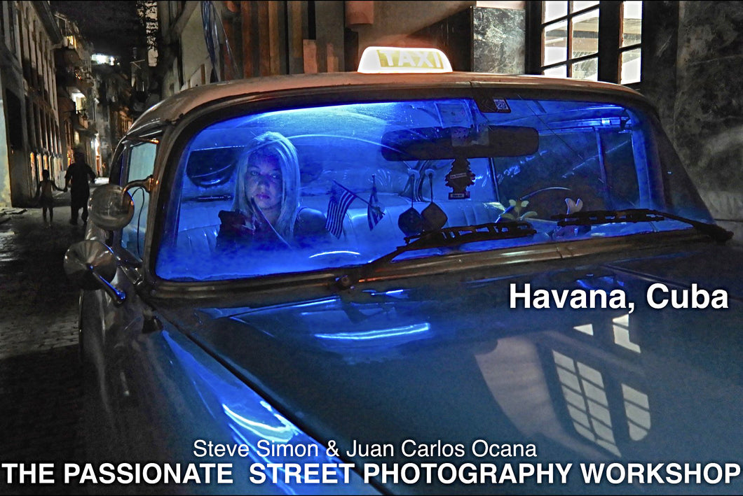 December 6-13, 2021 The Passionate Street Photographer Masterclass with Steve Simon & Juan Carlos Ocana