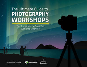 The Ultimate Guide to Photography Workshops: Tips & Inspiration to Boost Your Workshop Experience