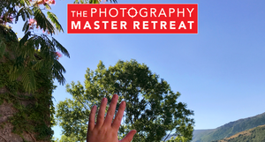 The Photography Master Retreat: Sixth edition. July 4-11, 2020.