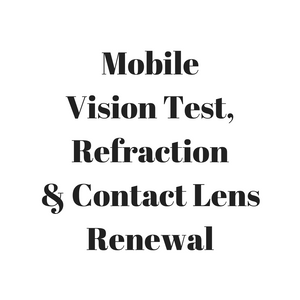 Vision Test & Refraction with Contact Lens Renewal